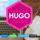 爆速 静的サイトジェネレータ「HUGO」が快適すぎる件。